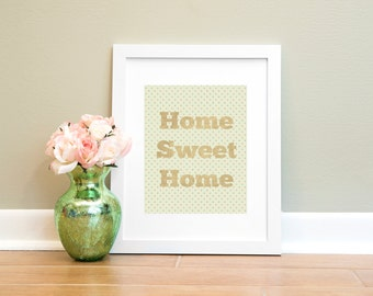 Home Sweet Home Printable Wall Art Print, Printable Wall Decor, Digital Print, Digital Art, Printable Quote, Instant Download