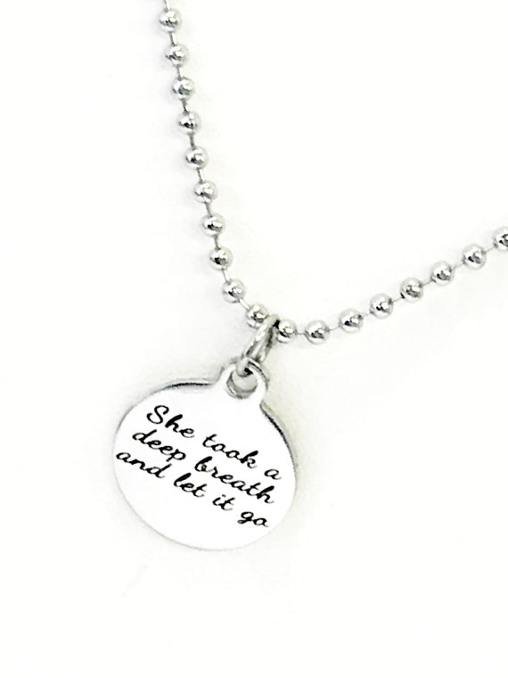 New Beginnings Gift, She Took A Deep Breath And Let It Go Necklace, Starting Over, Divorce Gift, Strong Woman Gift, Girlfriend Gift For Her