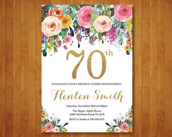 70th Birthday Invitation for women. Floral Birthday Invitation. Gold Birthday Invite. 40th 50th 60th 80th 90th Any Age. Printable Digital.