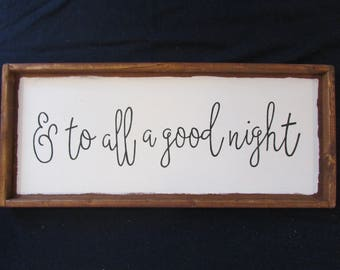 Wood sign - And to all a good night