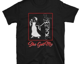 She Got Me Funny Bachelor Party Wedding T-Shirt