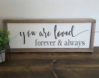 You Are Loved Sign, Nursery Decor, Nursery Sign, Wood Nursery Sign, Wedding Sign, Wood Wedding Sign, Forever Sign, Rustic Wedding Sign