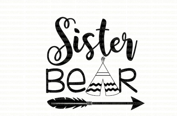 sister bear svg files printable clipart cut filesister bear rh etsy com Princess Bear Clip Art Brother Bear Clip Art Words