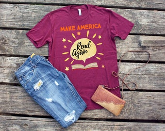 Make America Read Again Book Worm Funny Lover Teacher Trump Shirt