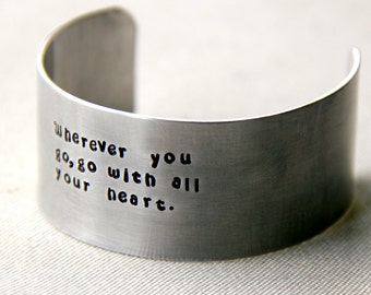 Friend Gift - Wide Cuff - Sisters Cuff Bracelet - Cuff -  Best Friend - Gift For Friend- Men Cuff- Unisex - Wherever You Go - Your Text Here