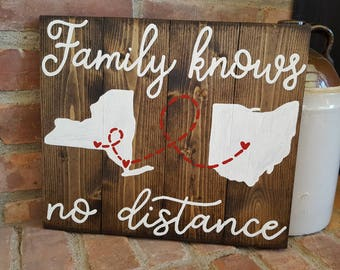 State to state Family knows - Love knows no distance wood sign