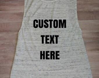 Women's Custom Tank Top, Trendy shirt, Graphic Tee, Sleeveless tank, Tank top, Summer tank, muscle tank, muscle tee, custom shirt