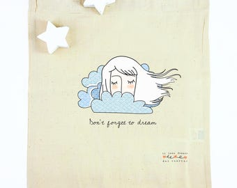 """Don't forget to dream"""