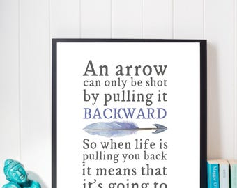 When Life Pulls You Back, You Launch Into Something Great | Downloadable Print | Digital Art | Inspirational Quote |  Arrow Quote