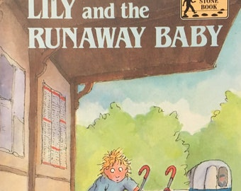 Lily and the Runaway Baby,1987 paperback book