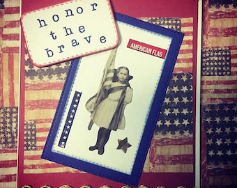 Memorial Day Honor The Brave Pop Up 3D Tim Holtz Flag Vintage Girl Liberty Mixed Media Handmade