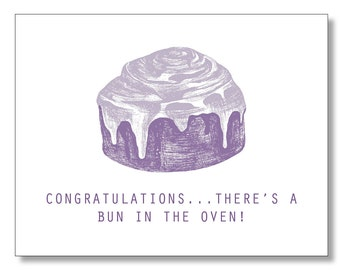 Congratulations BUN in the OVEN. Baby Pregnancy card. Eco & Handmade Card. New Parents
