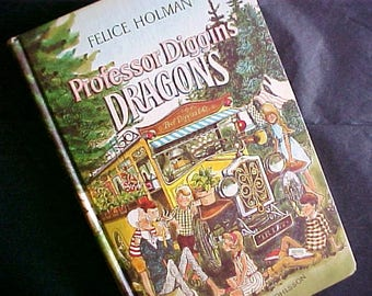 Professor Diggins' Dragons Felice Holman Weekly Reader Edition hardcover vintage