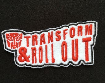 Transform and Roll Out Iron On Patch