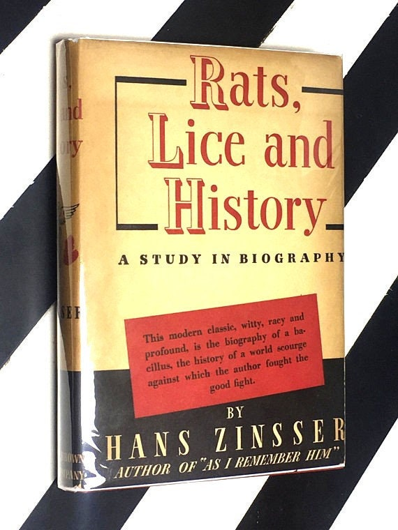 Rats, Lice and History: A Study in Biography by Hans Zinsser (1950) hardcover book