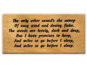 Woods are lovely, dark and deep - Miles to Go, Robert Frost mounted rubber stamp, Christmas, winter, snow, Sweet Grass Stamps No.19