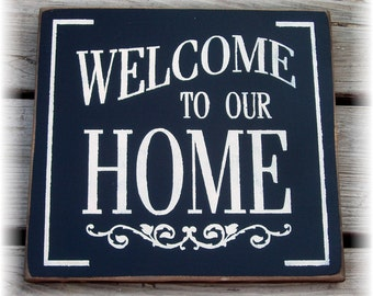 Welcome to our Home typography sign