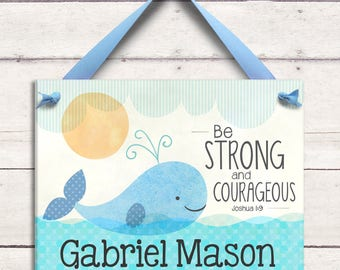 Whale - Be Strong and Courageous - Joshua 1:9 - Baptism Gift - Godson Gift - Dedication Gift - Baptism - Dedication - Bible verse