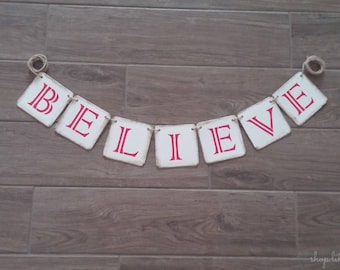 Christmas Decorations, Believe Banner, Christmas Decor, Holiday Banner, Holiday Decor, Christmas Photo Prop, Rustic Christmas Holiday Mantle