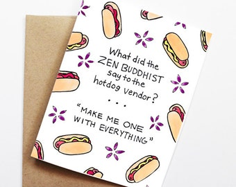 Funny Friend Card - Zen Hot Dog, Thinking of You Card, Blank Card, Just Because Card, Cute Greeting Card, Friendship Card, Funny Card