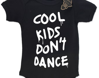 Cool Kids Don't Dance Babygrow Vest Top Cute EBG80
