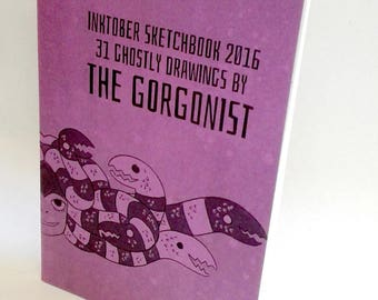 The Gorgonist Inktober Sketchbook vol 3