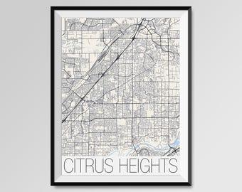 CITRUS HEIGHTS California Map, Citrus Heights City Map Print, Citrus Heights Map Poster, Citrus Heights Wall Art, Custom city California map
