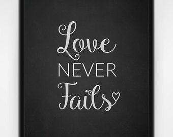 Love Never Fails PRINTABLE Wall Art, Bible Wall Art, Love Wall Decor, Chalkboard Wall Hanging, Wedding Gift, Love Bible Verse, 16x20 or 8x10