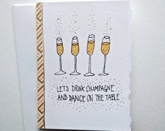 Let's Drink Champagne and Dance on the Table, Celebration Card, Congratulations Card, Wedding Card, Engagement Card, Anniversary Card