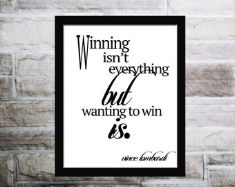 Winning isn't everything quote,calligraphic art,printable wisdom,football quote,printable art poster, vince lombardi, locker room art, quote