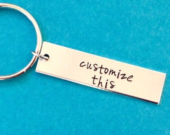 Customized Hand Stamped key chain Personalized Gift You Choose wording - custom gift - 16 fonts