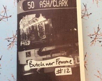Butch nor Femme 12 zine