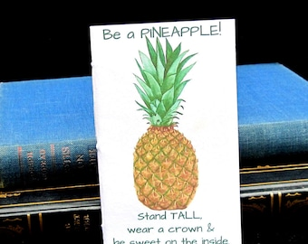 Be Like a Pineapple, Stand Tall Small Journal / Notebook