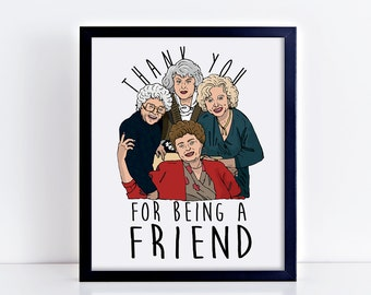 Thank you for being a friend, printable quote, golden girls, digital print, bea arthur, betty white