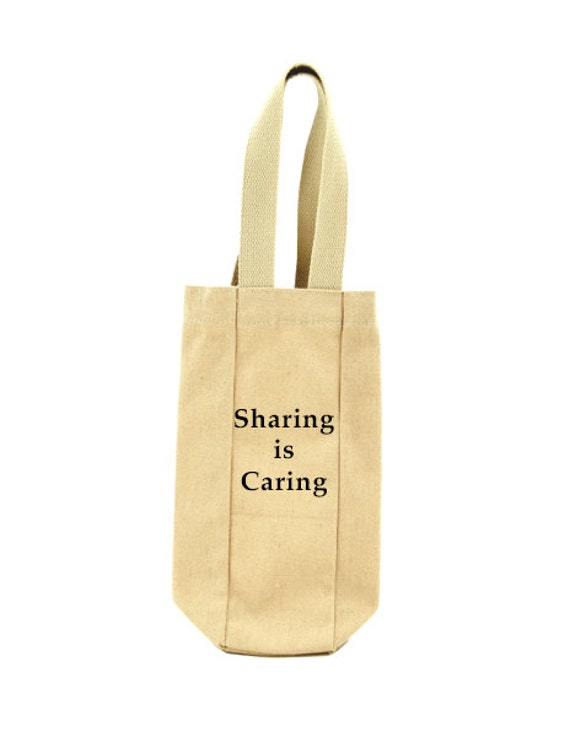 Sharing Is Caring - Single Bottle Wine Tote Bag