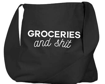 Groceries and Sh*t Black Organic Cotton Slouch Bag