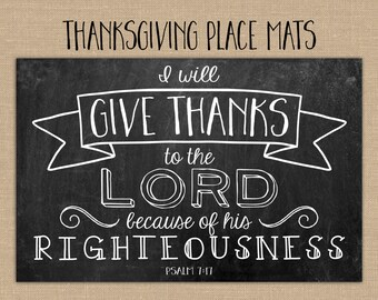 Thanksgiving Placemats Printables. Chalkboard Placemats. I will Give Thanks to the Lord. Thanksgiving table decor 11x17 DIGITAL file