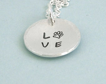 READY TO SHIP - Love Paw Disc Necklace - Sterling Silver Hand Stamped Necklace - Dog Lover Necklace - Dog Lover Gift
