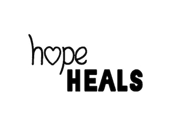 Hope Heals - cling rubber stamp