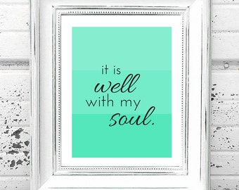 It Is Well With My Soul Printable Hymn Quote Art - Digital Download It Is Well