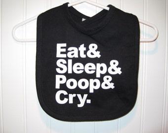 Eat Sleep Poop Cry Bib