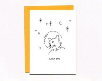 Valentine's Day card - friendship - I like you - Laika - spacecat