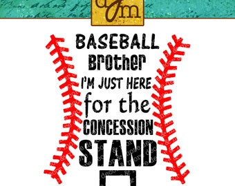 BASEBALL BROTHER SVG, Baseball Svg, Baseball Concession Stand Svg file, For Baseball Brother shirt, Let Little Brother be a Star, too!
