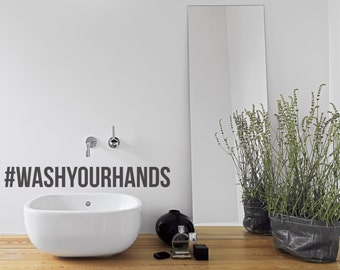 Bathroom Wall Decal - WashYourHands - Wall Lettering Wall Sticker Wash Your Hands Wall Art Home Decor Kitchen Decor Housewares Hashtag