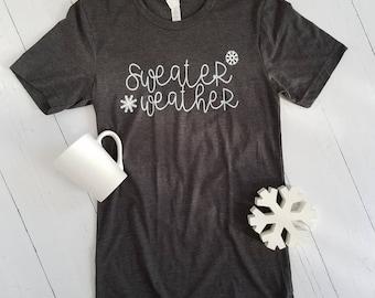 Sweater Weather T-Shirt - Women's Christmas Tee - Holiday Shirt - Snowflakes - Winter Shirt - Snowing - Winter Vibes - Winter Hugs