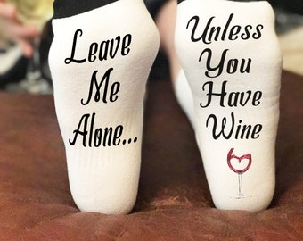 If you can read this socks wine | if you can read this bring me a glass of wine | wine socks | unless you have wine leave me alone