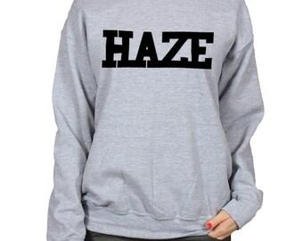Haze Sweatshirt, 420 Weed Day Shirt, Stoner Gift, Cannabis College Sweater, Marijuana Varsity Clothing, Crewneck Slogan Sweatshirt