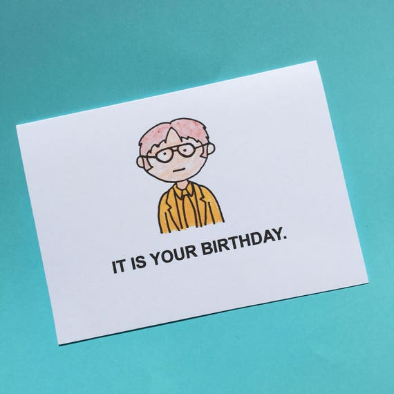 It is your birthday dwight shrute birthday card the bookmarktalkfo Gallery