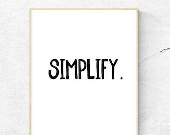 Simplify | Printable | 8.5x11 | 8x10