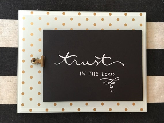 "Custom Calligraphy ""Trust In The LORD""  White Ink Chalkboard Art Print / Heavyweight Chalkboard Paper and Chalk Pen / Frameable /"